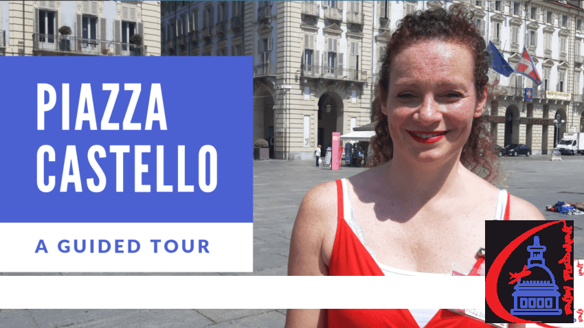 Piazza Castello - A Guided Tour - Thumbnail