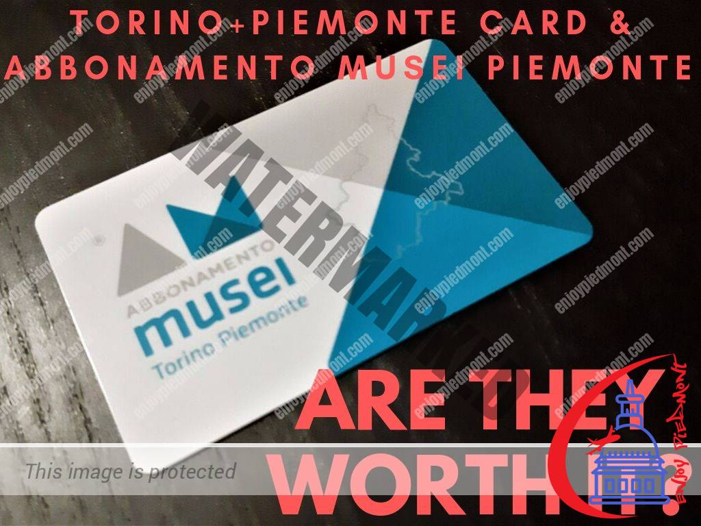 Torino Piemonte Card and Abbonamento Musei Piemonte Museum Cards