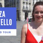Piazza Castello - A Guided Tour - Thumbnail